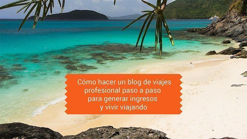 como-hacer-un-blog-de-viajes