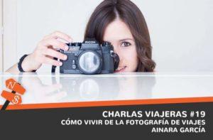 Cómo vivir de la fotografía de viajes. Ainara García