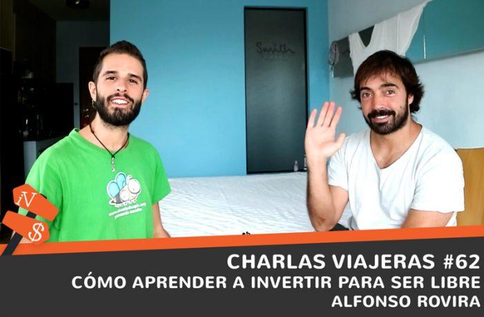 Charlas viajeras #62. Cómo aprender a invertir para ser libre. Alfonso Rovira.